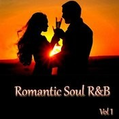 Romantic Soul R&B - Vol 1 Songs
