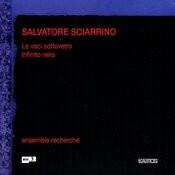 Sciarrino: Le Voci Sotto, Lettere Poetiche, Infinito Nero Songs