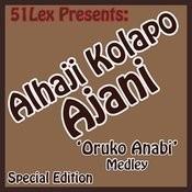 51 Lex Presents Oruko Anabi Medley Songs