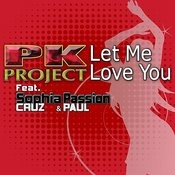 Let Me Love You (Feat. Sophia Cruz & Passion Paul) Songs