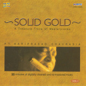 Solid Gold - Pandit Hariprasad Chaurasia Vol 1 Songs