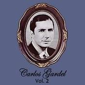 Carlos Gardel Volume 2 Songs
