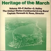 Heritage Of The March, Vol. 65 - The Music Of Huffer And Halley Songs