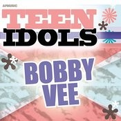 Teen Idols - Bobby Vee Songs