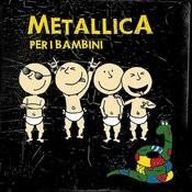Metallica Per I Bambini Songs