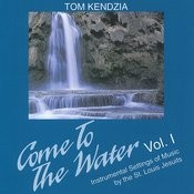 Come To The Water - Instrumental Setting Of Music By The St. Louis Jesuits, Vol. 1 Songs