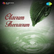 Olavum Theeravum Songs