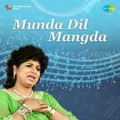 S Goyal And Zeenat Anjuman - Munda Dil Mangda Songs