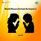 Bhakti Dhaara Govinda Re Gopala 2 Songs