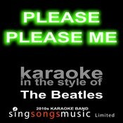 Please Please Me (Originally Performed By The Beatles) [Karaoke Audio Version] Songs