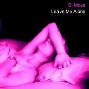 Leave Me Alone Songs