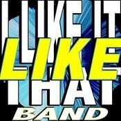 I Like It Like That Songs