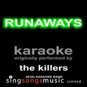 Runaways (Originally Performed By The Killers) [Karaoke Audio Version] Songs