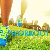 The Ultimate Workout Playlist Songs