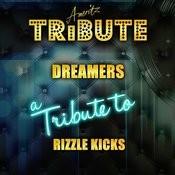 Dreamers (In The Style Of Rizzle Kicks) [Karaoke Version] Songs