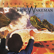 Recollections: The Very Best Of Rick Wakeman (1973-1979) Songs