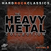 Hard Rock Classics: The Ultimate Heavy Metal Collection Volume 3 Songs