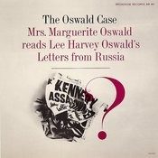 The Oswald Case: Mark Lane's Testimony To The Warren Commission Songs