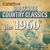 Old School Country Classics: The 1960's, Vol. 4 Songs