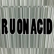 R U On Acid Songs