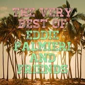 The Best Of Eddie Palmieri And Friends Songs