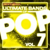 Ultimate Bands Of Pop, Vol. 7 Songs