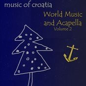 World Music And Acapella, Vol. 2 Songs