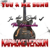 You & Me Song (In The Style Of The Wannadies) [Karaoke Version] Song