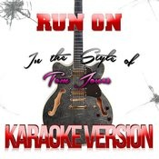 Run On (In The Style Of Tom Jones) [Karaoke Version] Song