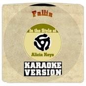 Fallin (In The Style Of Alicia Keys) [Karaoke Version] - Single Songs