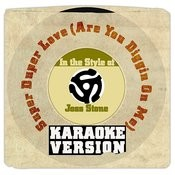 Super Duper Love (Are You Diggin On Me) [In The Style Of Joss Stone] [Karaoke Version] Song