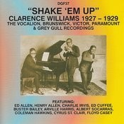 Shake 'em Up - Clarence Williams 1927-29 Songs