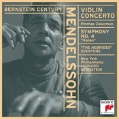 Mendelssohn:  Concerto For Violin And Orchestra & Symphony No. 4,