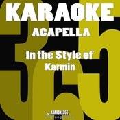Acapella (In The Style Of Karmin) [Karaoke Version] - Single Songs