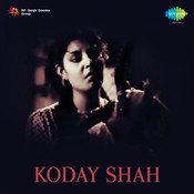 Koday Shah Songs