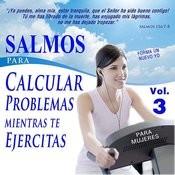 Salmos Para Calcular Problemas Mientras Te Ejercitas Para Mujeres, Vol. 3 Songs