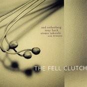 The Fell Clutch Songs