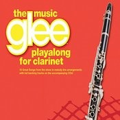 The Music Glee Playalong For Clarinet Songs