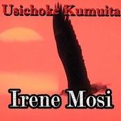 Usichoke Kumuita Songs