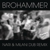 Brohammer  Song