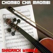 Chombo Cha Maombi Songs