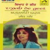 Musarrat Nazir - Vyah De Geet Songs