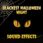 Blackest Halloween Night Sound Effects Songs