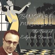 Tangos & Milongas / The Best Of Edgardo Donato Songs