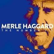 Merle Haggard ''the Number 1's Songs