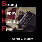 Strong Happy Healthy Free Songs