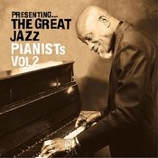 Presenting… The Great Jazz Pianists - Vol. 2 Songs