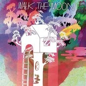 Walk The Moon Songs
