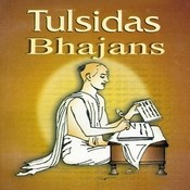 Tulsidas Bhajans Songs