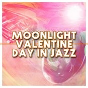 Moonlight: Valentine Day In Jazz Songs
